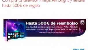 Promoción Philips Televisores Regalo 500€